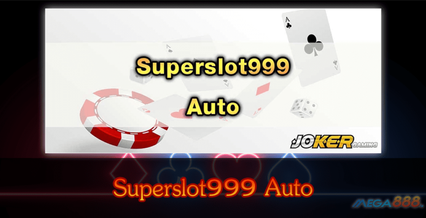 MEGA888-Superslot999 Auto