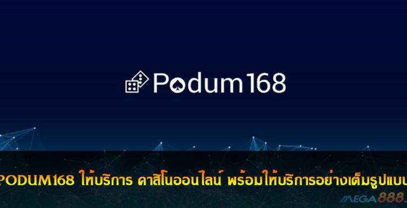 PODUM168