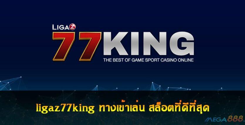ligaz77king